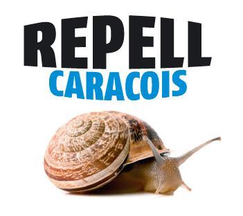 Novidade: Caracóis Repell